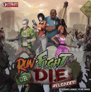Run, Fight or Die: Reloaded